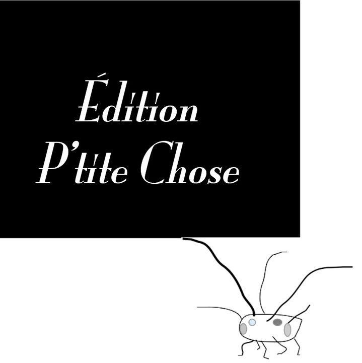Édition P'tite Chose